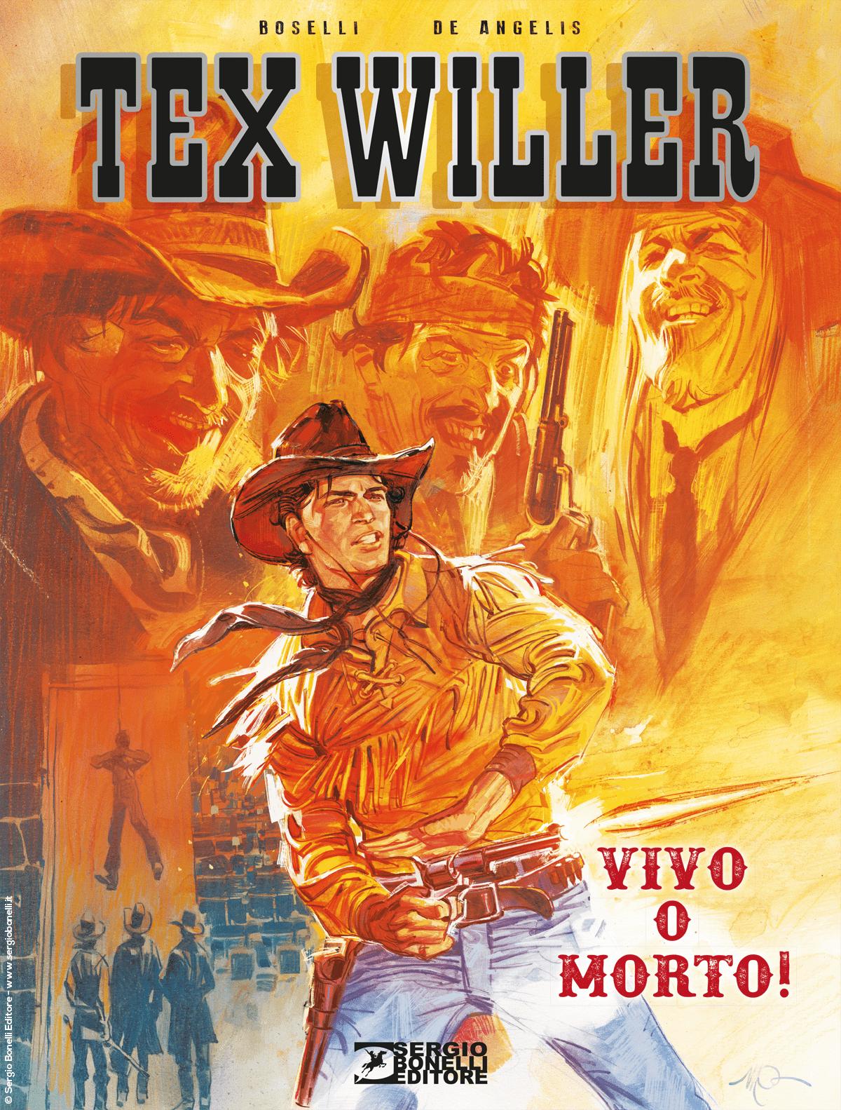 online qui morbido e leggero migliore qualità Tex Willer. Vivo o morto! - Sergio Bonelli