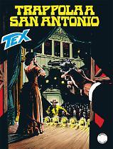 Trappola a San Antonio - Tex Tre Stelle 636 cover