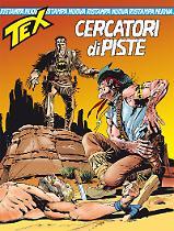 Cercatori di piste - Tex Nuova Ristampa 417 cover