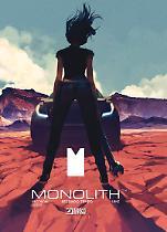 Monolith. Secondo tempo