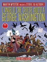 L'angelo che chiese aiuto a George Washington - Storie da Altrove 20 cover
