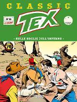 Sulle soglie dell'inferno - Tex Classic 30 cover