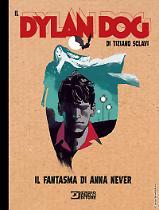Il fantasma di Anna Never - Il Dylan Dog di Tiziano Sclavi 17 cover