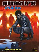 Incubi e serial killer - Morgan Lost & Dylan Dog 01 cover
