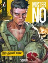 Brucia, ragazzo, brucia! - Mister No Revolution 01 cover