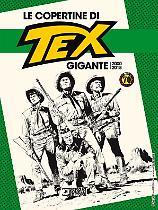 Le copertine di Tex gigante 2000-2018
