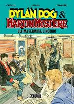 Dylan Dog & Martin Mystère. Ultima fermata l'incubo