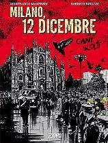Cani sciolti. Milano, 12 dicembre