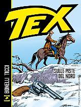 Tex. Sulle piste del nord