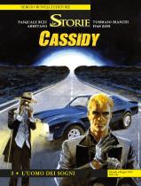 L'uomo dei sogni - Le Storie 92 - Cassidy 03 cover