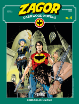 Bersaglio umano - Zagor Darkwood Novels 04 cover