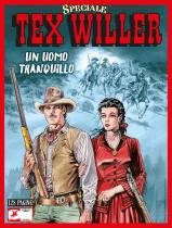 Un uomo tranquillo - Speciale Tex Willer 02 cover