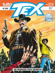 Un ranger per nemico - Tutto Tex 599 cover