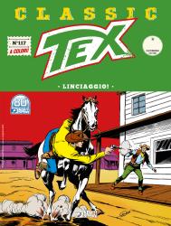 Linciaggio! - Tex Classic 117