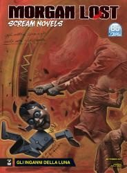 Gli inganni della Luna - Morgan Lost Scream Novels 03